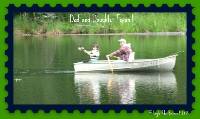 Dad and Daughter Fishing May 2014