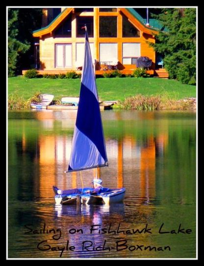 Sailing on Fishhawk Lake-Photo by Gayle Rich-Boxman